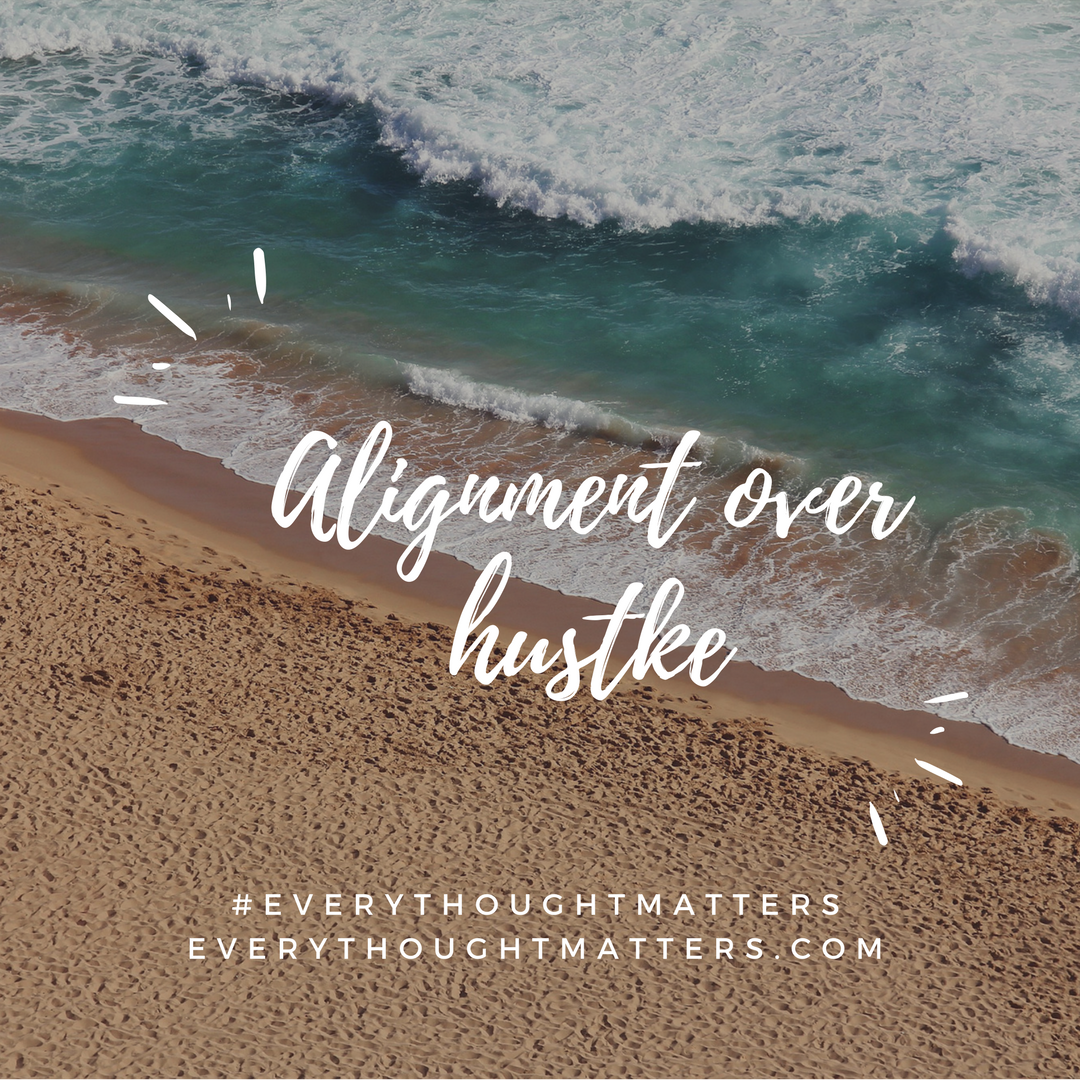 Alignment Versus Hustle