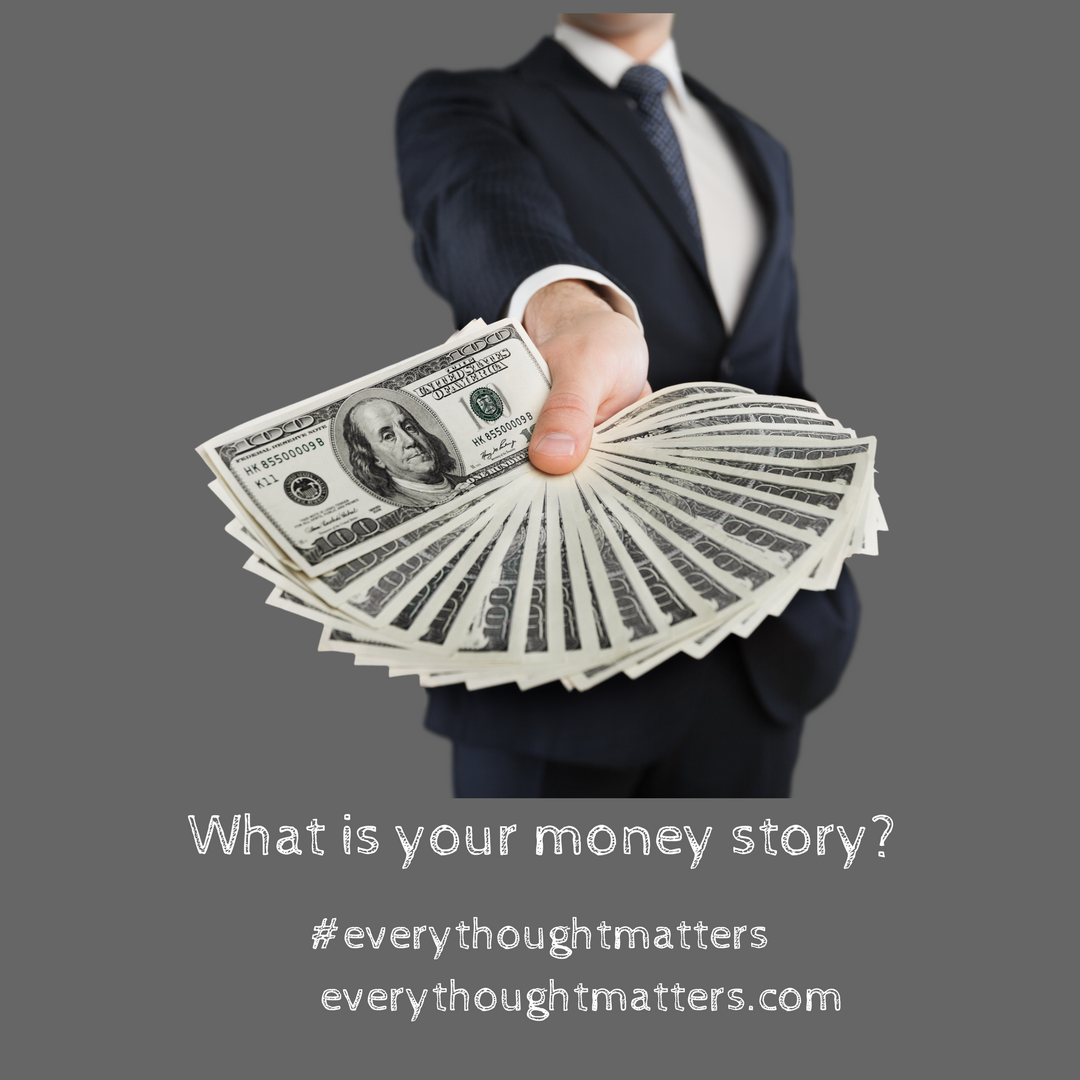 What Is Your Money Story