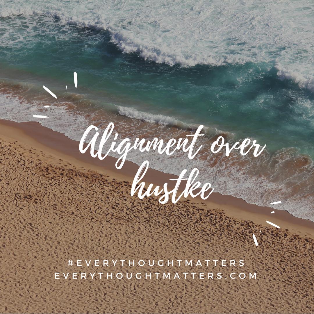 Alignment Versus Hustle
